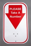 Next Please Take A Number Sign